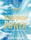 Living in Kingdom Power