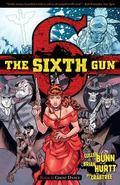 Sixth Gun Volume 6 TP : Ghost Dance