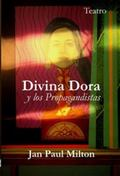 Divina Dora y Los Propagandistas