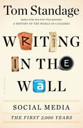 Writing on the Wall : Social Media - the First Two Thousand Years