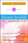 Breast Health the Natural Way