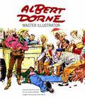 Albert Dorne : Master Illustrator