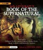 H. P. Lovecrafts Book of the Supernatural: 20 Classic Tales of the Macabre, Chosen by the Ma...