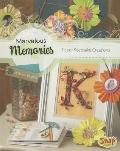 Marvelous Memories : Paper Keepsake Creations