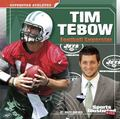 Tim Tebow : Football Superstar
