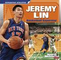 Jeremy Lin : Basketball Superstar