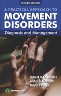 Practical Approach to Movement Disorders