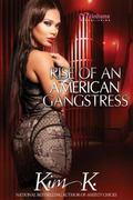 Rise of an American Gangstress - Part 1