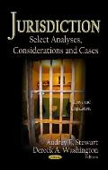 Jurisdiction : Select Analyses, Considerations and Cases