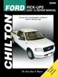 Chilton's Ford Pick-Ups 2004-12 Repair Manual: Covers U.s. and Canadian Models of Ford F-150...