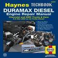 Duramax Diesel Engine Repair Manual: Chrevrolet and GMC Trucks & Vans 6.6 liter (402 cu in) ...
