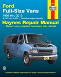 Ford Full Size Vans Automotive Repair Manual : 1992 to 2012