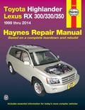 Toyota Highlander and Lexus RX 300/330/350 Repair Manual : 1999-2014