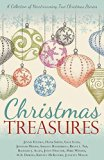 Christmas Treasures: A Collection of Heartwarming True Christmas Stories