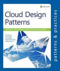 Cloud Design Patterns: Prescriptive Architecture Guidance for Cloud Applications (Microsoft ...
