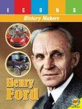 Henry Ford (Icons: History Makers)