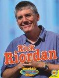 Rick Riordan (Remarkable Writers (Weigl))