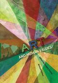 Art and Human Values (Revised Edition)