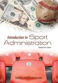 Introduction to Sport Administration (Revised First Edition)