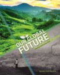 Our Global Future (Revised First Edition)