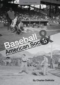 Baseball and American Society