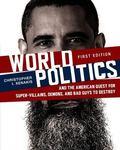 World Politics (First Edition)