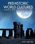 Prehistoric World Cultures (First Edition)