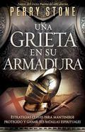 Grieta en Tu Armadura