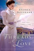 Threads of Love (Fabric of Time)