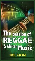 Passion of Reggae and African Music