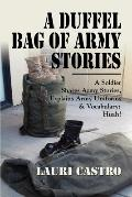 Duffel Bag of Army Stories