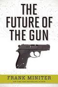 Future of the Gun