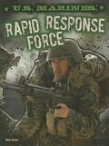 U. S. Marines : Rapid Response Force