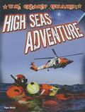 U. S. Coast Guard : High Seas Adventure