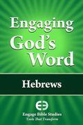Engaging God's Word--Hebrews
