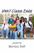 Until Class Ends