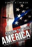 CONFIRM THY SOUL, AMERICA