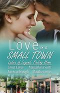 Ladies of Legend: Finding Home: Love in a Small Town