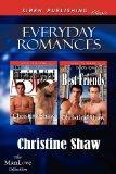 Everyday Romances [The Billionaire's Boyfriend: Best Friends] (Siren Publishing Classic Manl...