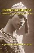 Nijinsky in America : The American Tour of the Ballet Rouse, 1916-1917