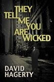 They Tell Me You Are Wicked (Duncan Cochrane)