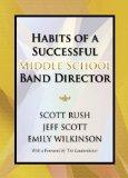 Habits of a Successful Middle School Band Director/G8619
