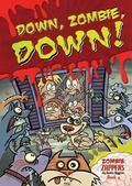 Down, Zombie, Down!