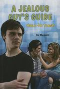 Jealous Guy's Guide : How to Deal