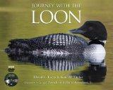 Journey with the Loon [With DVD]