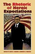 Rhetoric of Heroic Expectations : Establishing the Obama Presidency