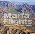 Marfa Flights : Aerial Views of Big Bend Country