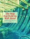 Ship That Held up Wall Street : The Ronson Ship Wreck