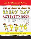 All You Need Is a Pencil Activity Book : The Rainy Edition