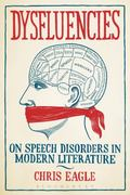 Dysfluencies : On Speech Disorders in Modern Literature